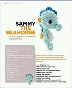 Sammy the seahorse Crochet Animal Patterns, Stuffed Animal Patterns, Crochet Patterns Amigurumi, Crochet Animals, Crochet Baby Toys, Cute Crochet, Crochet Dolls, Knit Crochet, Amigurumi Free