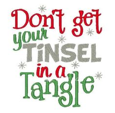 Dont get your tinsel in a tangle funny by PrincessCustoms on Etsy, $16.50