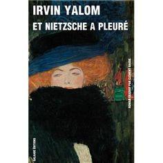 Et Nietzsche a pleuré - broché - Irvin Yalom. J'adore cette édition