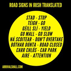 Nervous about renting a car in Ireland? This post contains tips for driving in Ireland for tourists and travellers including cultural and infrastructural advice. Irish Gaelic Language, Gaelic Words, Scottish Gaelic, Gaelic Irish, Irish Pride, Ireland Culture, Irish Culture, Ireland Language, Driving In Ireland