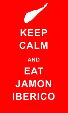Keep calm and eat jamon iberico! Keep Calm Wallpaper, Deli Shop, Artisan Food, Keep Calm Quotes, Food Quotes, Message In A Bottle, Decir No, Illustration, Sayings