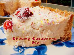 Creamy CocoBerry Pie -Yep! It's a Coconut and Strawberry Pie.. Fresh tasting and oh so delicious!