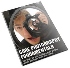 An ebook on the Core Fundamentals of Photography