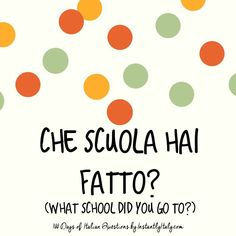 Learning Italian Language ~ 13/100 - 100 Days of Italian Questions on Instagram