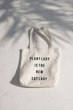 Plant Lady is the new Cat Lady Tote