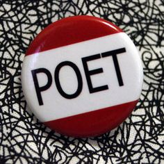 Poet Pinback Button  1.25 inches  poetry writers by universalerror