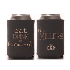 Wedding Koozies - Eat Drink and be Married Wedding Favors, Personalized Wedding Can Coolers, Destination Wedding Favors for Guests, Reception Party Favors, Wedding Ideas, Fall Wedding, Rustic Wedding by yourethatgirldesigns on Etsy