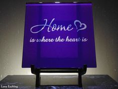"""""""Home is where the Heart is"""" Etched Glass Purple Wall Tile Trivet Etched Wine Glasses, Etched Glass, Glass Etching, Glass Cutting Board, Cutting Boards, Mother Christmas Gifts, Purple Walls, Champagne Flutes, Glass Candle Holders"""