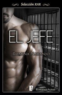 'EL JEFE' Publicación digital: Abril 2015 Editorial: Selección RNR / Ediciones B