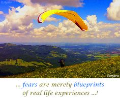 ... #fears are merely #blueprints of real #life #experiences ...! ( #Samara )