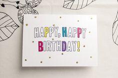 FREE PRINTABLE Just Add Sparkles: Happy, Happy Birthday Card!