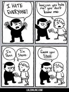 I Hate Everyone#funny #lol #lolzonline