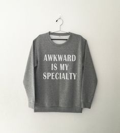 Awkward is my specialty • Sweatshirt • jumper • Clothes Casual Outift for • teens • movies • girls • women • summer • fall • spring • winter • outfit ideas • hipster • dates • school • parties • Polyvores • Tumblr Teen Grunge Fashion Graphic Tee Shirt