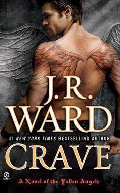 Crave (Fallen Angels, #2) by J.R. Ward.