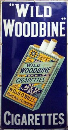 Enamel sign - Wills Wild Woodbine Cigarettes