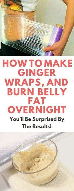How To Make Ginger Wraps And Burn Belly Fat Overnight Womenz Fitness how t Diyet Tarifleri Stubborn Belly Fat, Lose Belly Fat, Lower Belly, Lower Stomach, Loose Belly Fat Quick, Losing Belly Fat Fast, Flat Stomach, Loose Stomach Fat Fast, Flat Tummy Drink