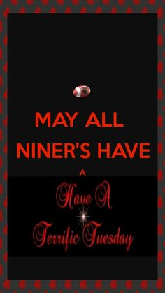 May all niners have a traffic Tuesday!