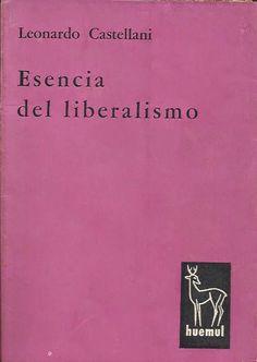 """""""Esencia del Liberalismo"""" (Librería Huemul)."""