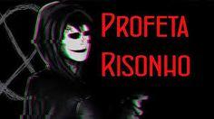 O Profeta Risonho - Creepypasta ~ Empresas de sucesso