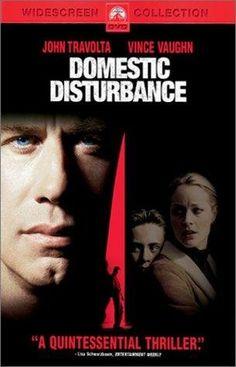Domestic Disturbance (2001) - FAV