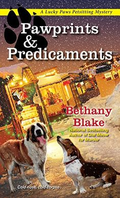 Pawprints & Predicaments (Lucky Paws Petsitting Mystery by Bethany Blake Rating: 4 stars Genre: Cozy Mystery Blurb: The Tail Waggin' Winterfest is the highlight of the season in the f… I Love Books, Good Books, Books To Read, Best Mysteries, Cozy Mysteries, Murder Mysteries, Mystery Novels, Humor, Book Recommendations