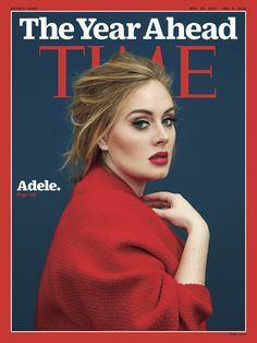 """Adele clad in festive red is the latest cover star of TIME Magazine photographed by Erik Madigan Heck, the record breaking songstress had no praise for the social media obsession: """"How am I supposed to write Time Magazine, Magazine Covers, Jennifer Hudson, Kate Hudson, Carrie Underwood, Britney Spears, Adele Makeup, Katy Perry, Guy Ritchie"""
