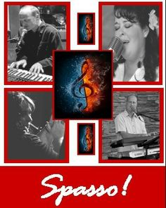 Saturday Night! Spasso! is one of the many fine acts that performs at Barnard Griffin WINE BAR & EATERY