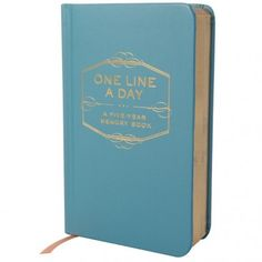 One line a day - A five year memory book. (Now if I would only be diligent in writing each day .
