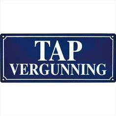 Aanwijsbord: Tapvergunning Identity blauw / wit   Poppers Wallebroek B.V.