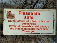 Please don't feed the animals.
