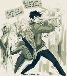 this is a perfect drawing of percy and annabeth..... <3 doing what they do best- narrowly avoiding death.