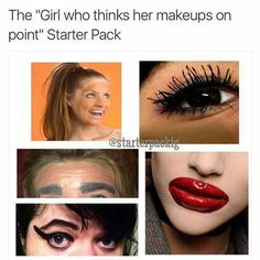 I dont really like makeup but this hurts me <<< why do the eyebrows remind me of Vince Papale? Stupid Funny, The Funny, Funny Laugh, Stupid Memes, Dankest Memes, Funny Relatable Memes, Funny Jokes, Funny Humour, That's Hilarious