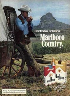 "The Marlboro Man! I thought there was a wonderful place called ""Marlboro Country"" Advertising Signs, Vintage Advertisements, Vintage Ads, Vintage Posters, Marlboro Cowboy, Marlboro Red, Bicicletas Raleigh, Cowboy Song, Vintage Cigarette Ads"