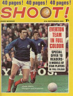 magazine in Sept 1969 featuring Rangers captain John Greig on the cover. John Greig, Magazine Front Cover, English Football League, Rangers Fc, Newspaper Headlines, Vintage Football, Everton, Football Players, Glasgow