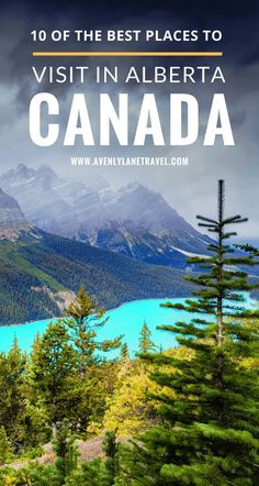 Alberta, Canada is one of the most beautiful places in the world! Find out the best things to see and do in Alberta, Canada!