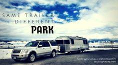 Same Trailer.  Different Park.  Airstream