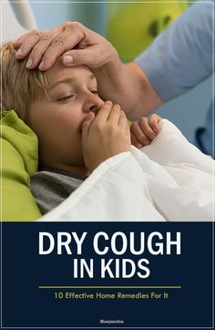 10 Effective Home Remedies For Dry Cough In Kids: Read the following article, and understand how some effective #HomeRemedies help cure dry cough in kids.: