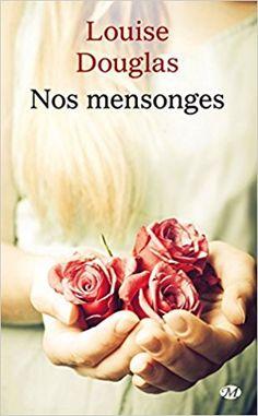 Amazon.fr - Nos Mensonges - Louise Douglas - Livres Romans, Amazon Fr, Books, Christmas Cakes, Inspiration, Reading, Libros, Books To Read, Book Lists