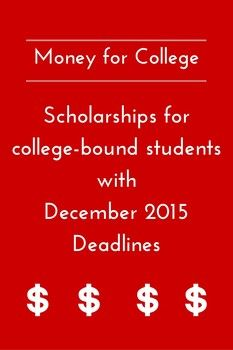 Scholarships for college-bound students with December 2015 deadlines