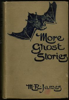 More Ghost Stories, M.R. James