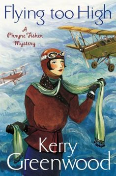 Flying Too High: Miss Phryne Fisher Investigates (Phryne Fisher series Book 2) by Kerry Greenwood, http://www.amazon.co.uk/dp/B00841706Y/ref=cm_sw_r_pi_dp_q4ZPub1C6NCB6