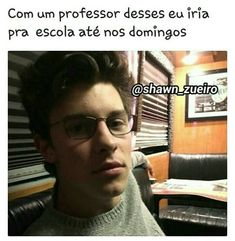 Sao Memes, Funny Memes, Be My Teacher, Shawn Mendes Memes, Cole Sprouse, Mendes Army, First Love, My Love, Cameron Dallas