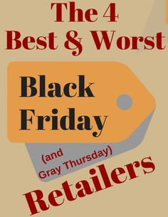 Countdown to Thanksgiving Thursdays: 4 Best and Worst Black Friday Retailers
