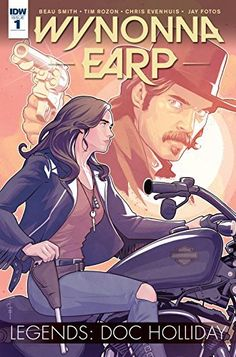 Wynonna Earp Legends: Doc Holliday #1: Wynonna Earp and Doc Holliday have faced off against demons and Revenants, but nothing can prepare…