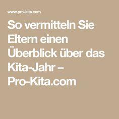 So vermitteln Sie Eltern einen Überblick über das Kita-Jahr – Pro-Kita.com