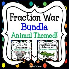 Fraction+War+Bundle++Beginner+and+Advanced++Animal+Themed!Same+money+by+buying+the+Bundle!In+Fraction+War,+students+learn+to+compare+fractions.+This+fun+card+game+of+war+that+we+all+grew+up+with+comes+now+in+an+educational+version+of+Fraction+War.+Students+flip+over+their+cards+at+the+same+time+and+read+their+fraction+aloud.