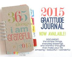 Gratitude Journal . 2015 365 Things I Am Grateful For . Everyday Daily Document Thankful Blessings Daybook Book Diary