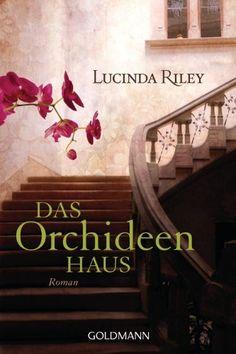 Das Orchideenhaus: Roman von Lucinda Riley, http://www.amazon.de/dp/B0058BL4WO/ref=cm_sw_r_pi_dp_oQdpvb0H97BNE