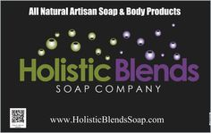Holistic Blends Soap Co. makers of artisan handmade all natural bath and body products.