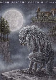 "Heritage - ""In Germany the werewolf stalks on a full moon."" art of Dark Natasha"